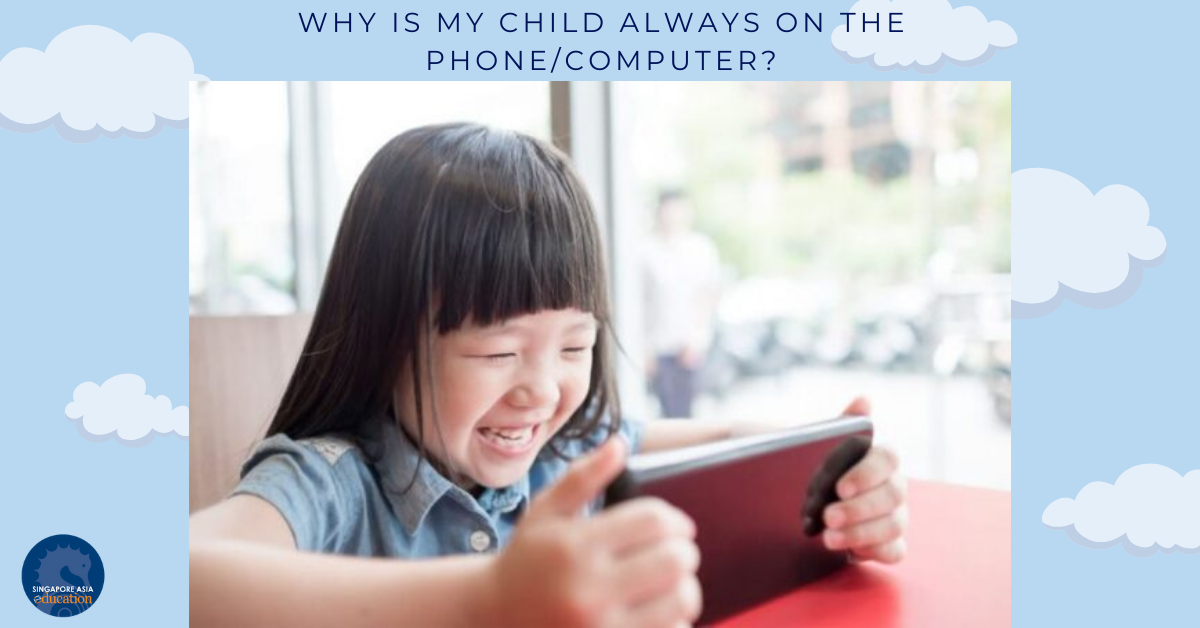 Why is my child always on the phone/computer?