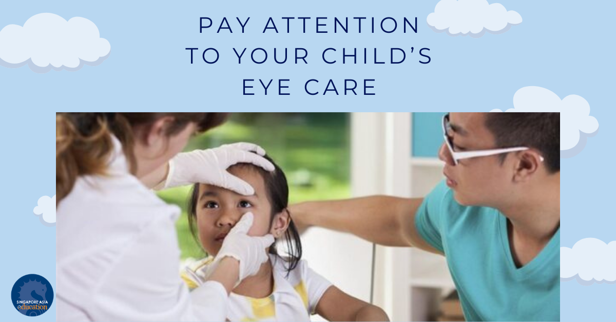 Pay attention to your child's eye care