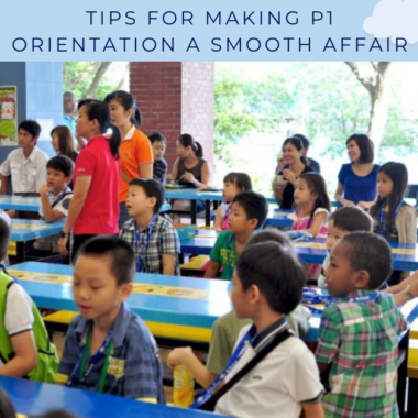 Tips for making P1 orientation a smooth affair