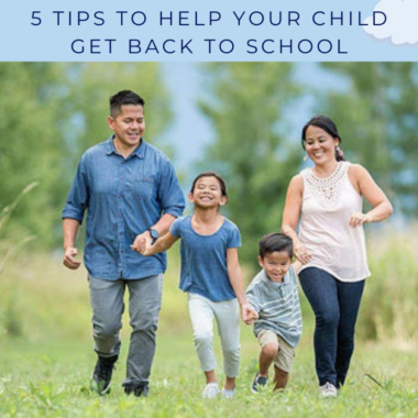 5 Tips to Help Your Child Get Back to School