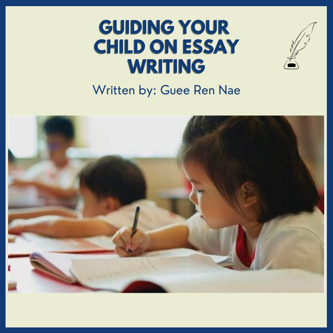 Guiding Your Child on Essay Writing
