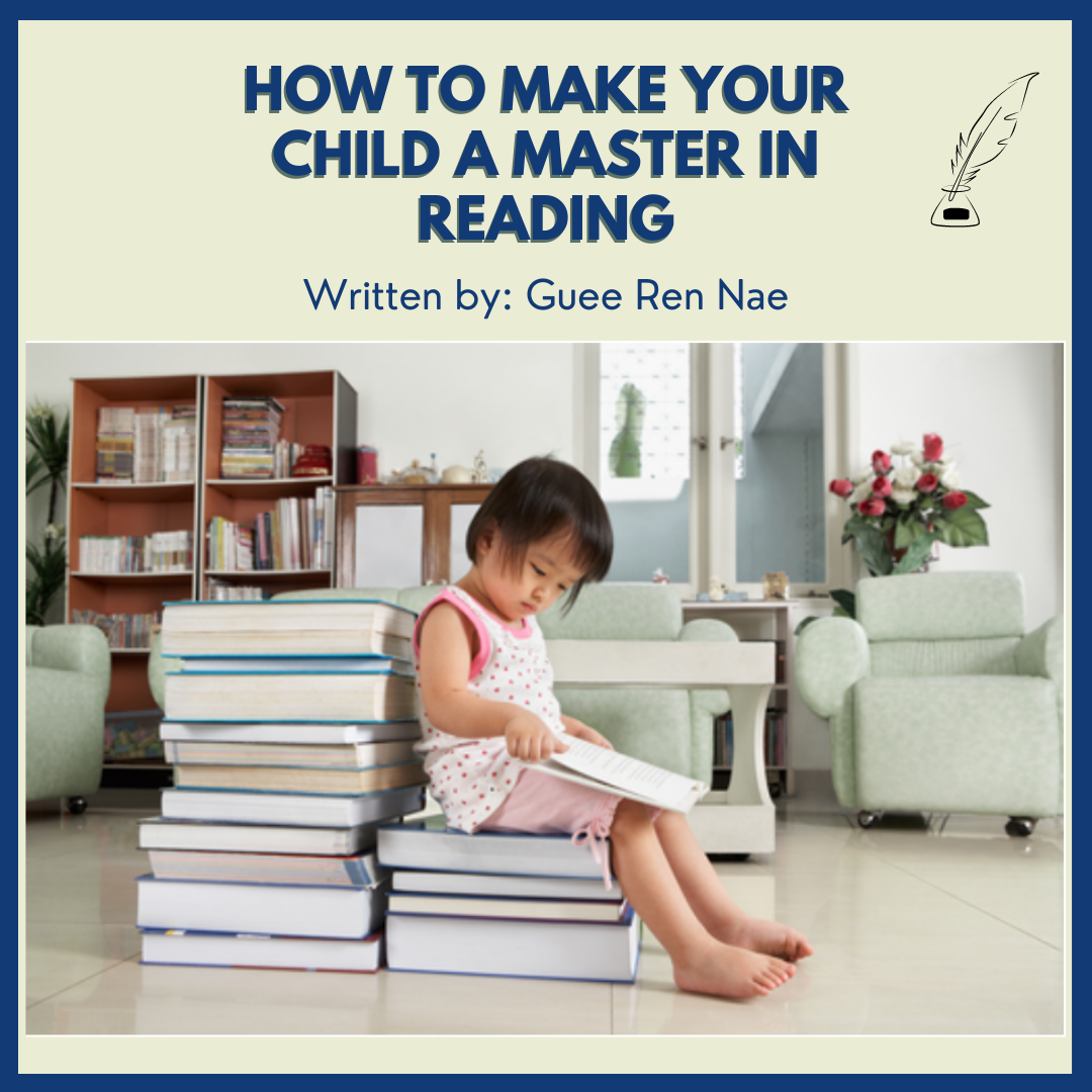 How to Make Your Child a Master in Reading