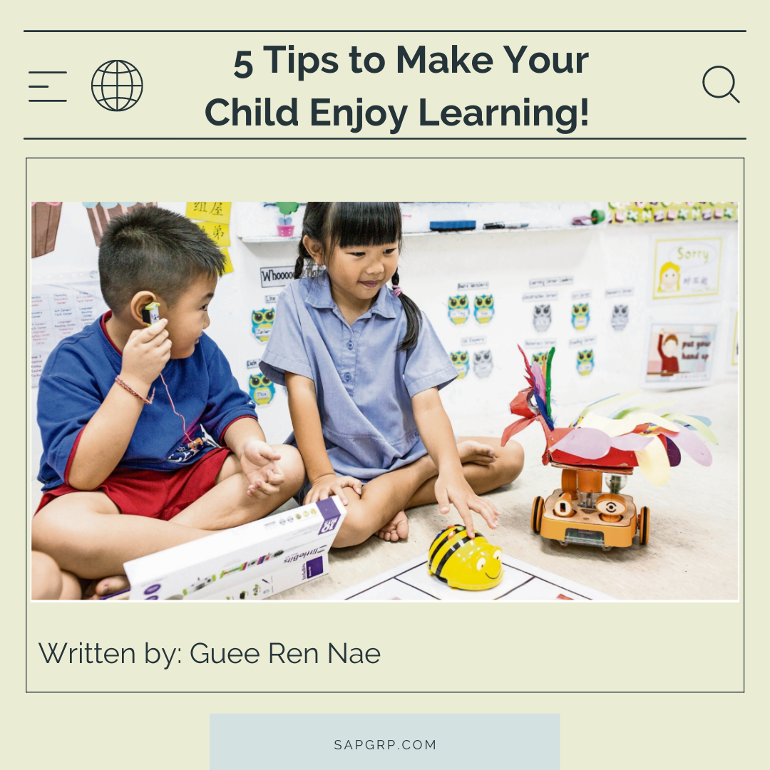 5 Tips to Make Your Child Enjoy Learning!