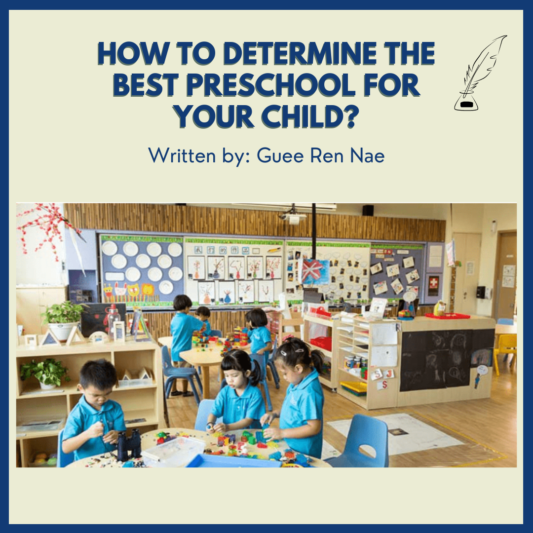How to Determine the Best Preschool for Your Child?